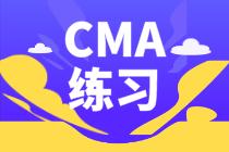 CMA练习:考核经营预算